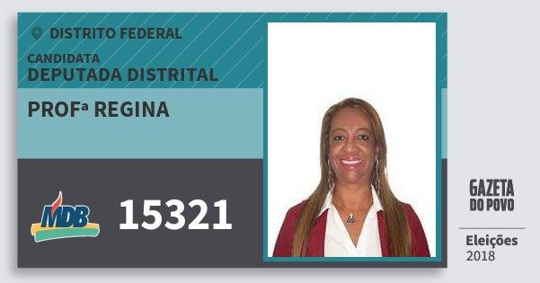 Santinho Profª Regina 15321 (MDB) Deputada Distrital | Distrito Federal | Eleições 2018