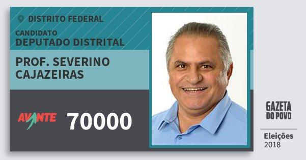 Santinho Prof. Severino Cajazeiras 70000 (AVANTE) Deputado Distrital | Distrito Federal | Eleições 2018
