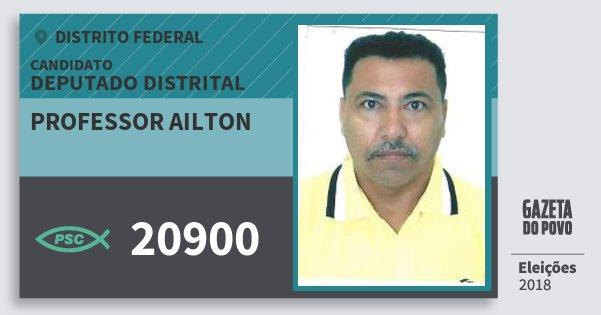 Santinho Professor Ailton 20900 (PSC) Deputado Distrital | Distrito Federal | Eleições 2018
