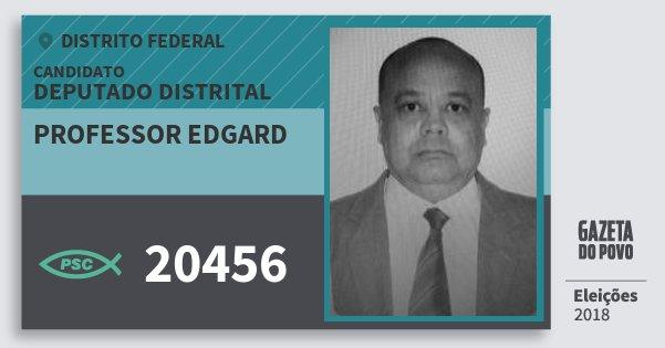 Santinho Professor Edgard 20456 (PSC) Deputado Distrital | Distrito Federal | Eleições 2018
