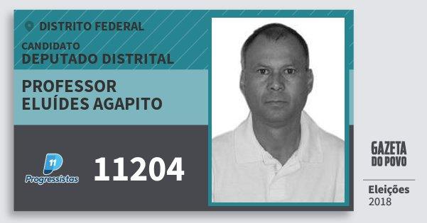 Santinho Professor Eluídes Agapito 11204 (PP) Deputado Distrital | Distrito Federal | Eleições 2018