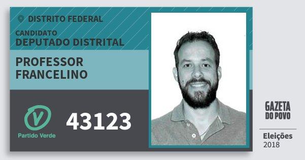 Santinho Professor Francelino 43123 (PV) Deputado Distrital | Distrito Federal | Eleições 2018