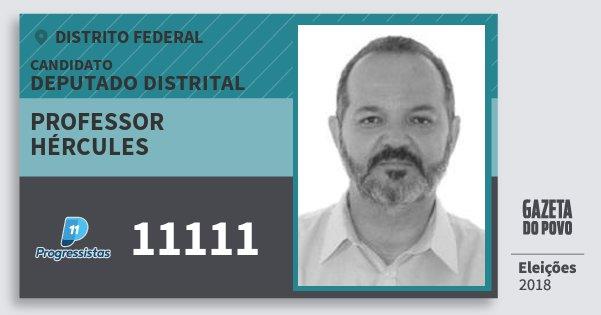 Santinho Professor Hércules 11111 (PP) Deputado Distrital | Distrito Federal | Eleições 2018