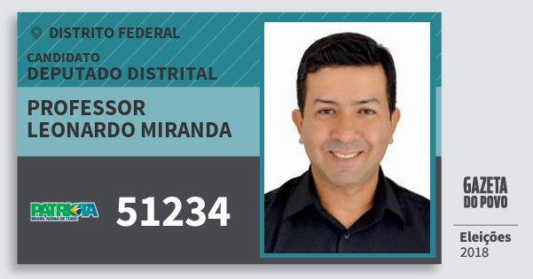 Santinho Professor Leonardo Miranda 51234 (PATRI) Deputado Distrital | Distrito Federal | Eleições 2018
