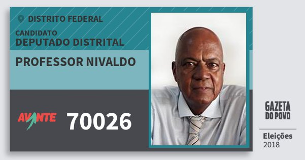 Santinho Professor Nivaldo 70026 (AVANTE) Deputado Distrital | Distrito Federal | Eleições 2018