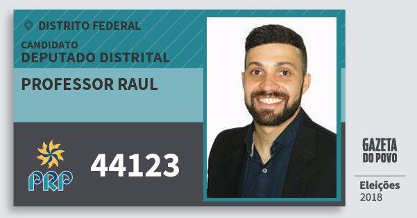 Santinho Professor Raul 44123 (PRP) Deputado Distrital | Distrito Federal | Eleições 2018