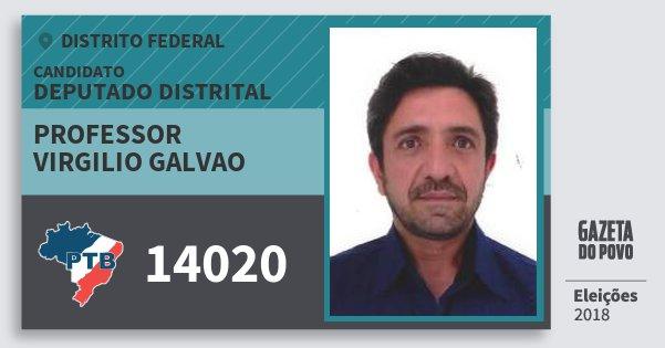 Santinho Professor Virgilio Galvao 14020 (PTB) Deputado Distrital | Distrito Federal | Eleições 2018