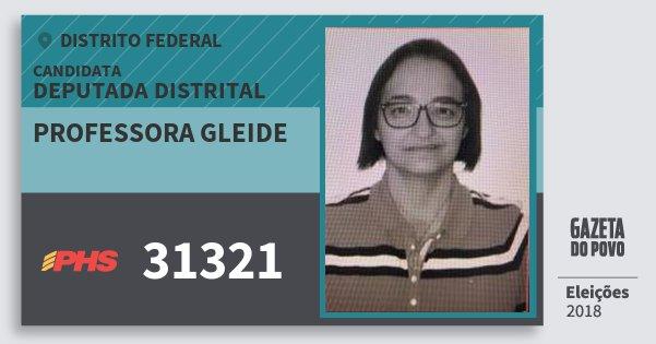 Santinho Professora Gleide 31321 (PHS) Deputada Distrital | Distrito Federal | Eleições 2018
