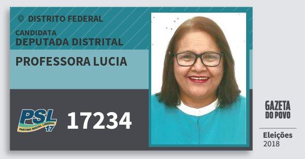 Santinho Professora Lucia 17234 (PSL) Deputada Distrital | Distrito Federal | Eleições 2018