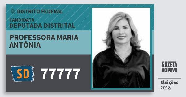 Santinho Professora Maria Antônia 77777 (SOLIDARIEDADE) Deputada Distrital | Distrito Federal | Eleições 2018