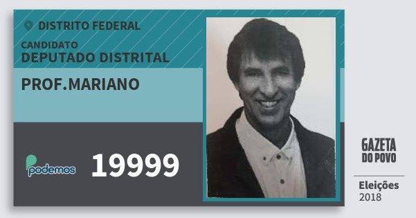 Santinho Prof.mariano 19999 (PODE) Deputado Distrital | Distrito Federal | Eleições 2018