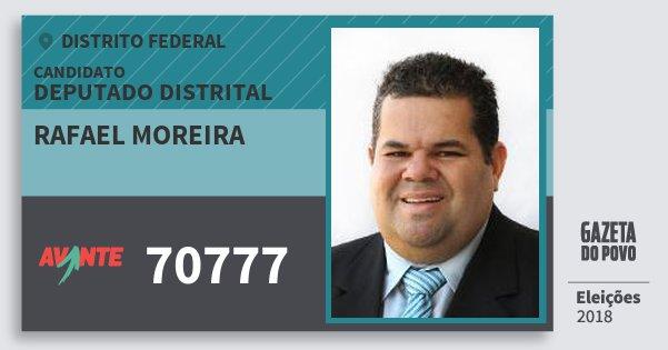 Santinho Rafael Moreira 70777 (AVANTE) Deputado Distrital | Distrito Federal | Eleições 2018