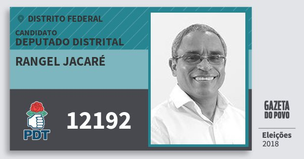 Santinho Rangel Jacaré 12192 (PDT) Deputado Distrital | Distrito Federal | Eleições 2018