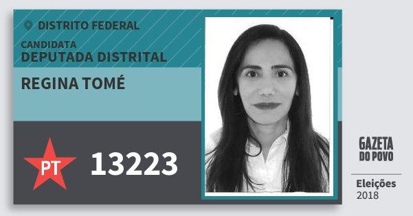 Santinho Regina Tomé 13223 (PT) Deputada Distrital | Distrito Federal | Eleições 2018