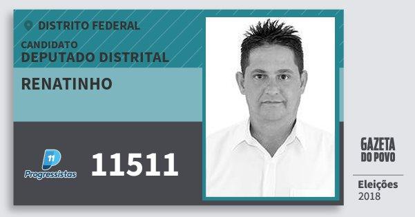 Santinho Renatinho 11511 (PP) Deputado Distrital | Distrito Federal | Eleições 2018