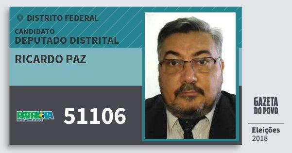 Santinho Ricardo Paz 51106 (PATRI) Deputado Distrital | Distrito Federal | Eleições 2018