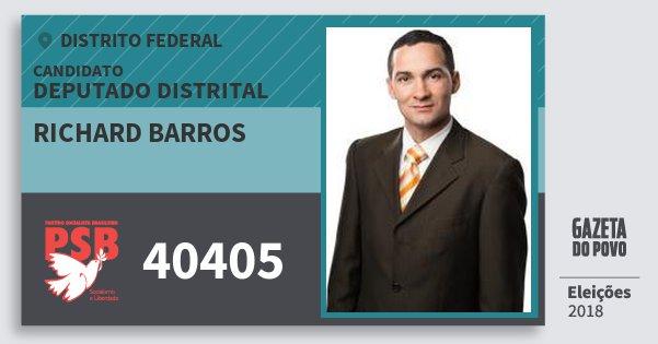 Santinho Richard Barros 40405 (PSB) Deputado Distrital | Distrito Federal | Eleições 2018