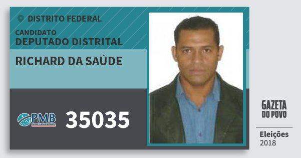 Santinho Richard da Saúde 35035 (PMB) Deputado Distrital | Distrito Federal | Eleições 2018
