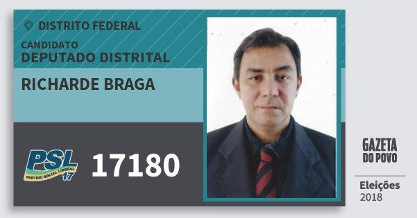 Santinho Richarde Braga 17180 (PSL) Deputado Distrital | Distrito Federal | Eleições 2018