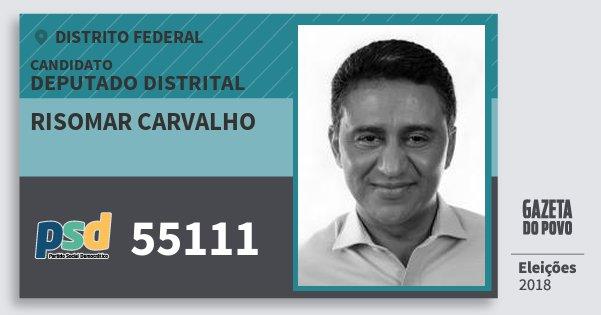 Santinho Risomar Carvalho 55111 (PSD) Deputado Distrital | Distrito Federal | Eleições 2018