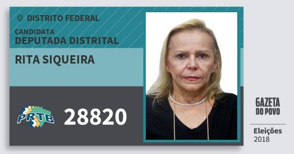 Santinho Rita Siqueira 28820 (PRTB) Deputada Distrital | Distrito Federal | Eleições 2018