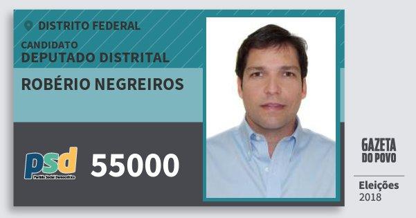 Santinho Robério Negreiros 55000 (PSD) Deputado Distrital   Distrito Federal   Eleições 2018