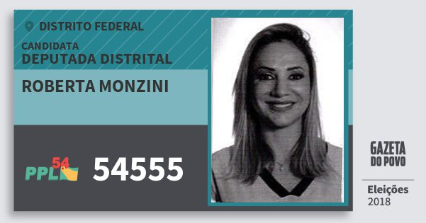 Santinho Roberta Monzini 54555 (PPL) Deputada Distrital | Distrito Federal | Eleições 2018
