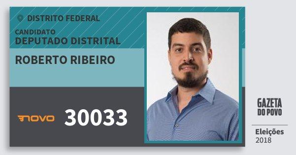 Santinho Roberto Ribeiro 30033 (NOVO) Deputado Distrital | Distrito Federal | Eleições 2018