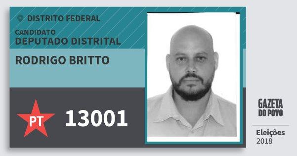 Santinho Rodrigo Britto 13001 (PT) Deputado Distrital | Distrito Federal | Eleições 2018