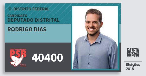 Santinho Rodrigo Dias 40400 (PSB) Deputado Distrital | Distrito Federal | Eleições 2018