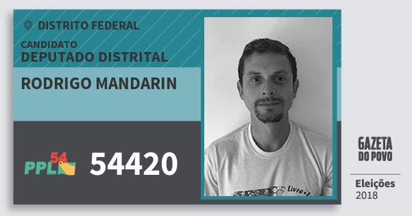 Santinho Rodrigo Mandarin 54420 (PPL) Deputado Distrital   Distrito Federal   Eleições 2018