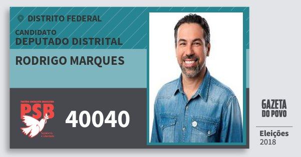 Santinho Rodrigo Marques 40040 (PSB) Deputado Distrital | Distrito Federal | Eleições 2018