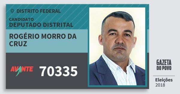 Santinho Rogério Morro da Cruz 70335 (AVANTE) Deputado Distrital | Distrito Federal | Eleições 2018
