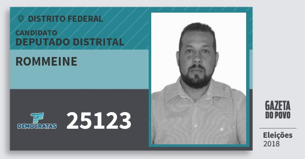 Santinho Rommeine 25123 (DEM) Deputado Distrital | Distrito Federal | Eleições 2018