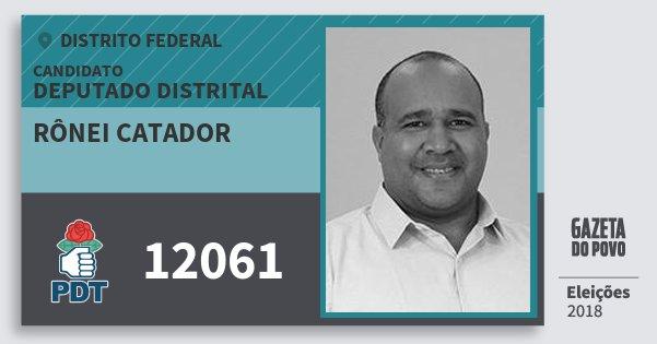 Santinho Rônei Catador 12061 (PDT) Deputado Distrital | Distrito Federal | Eleições 2018