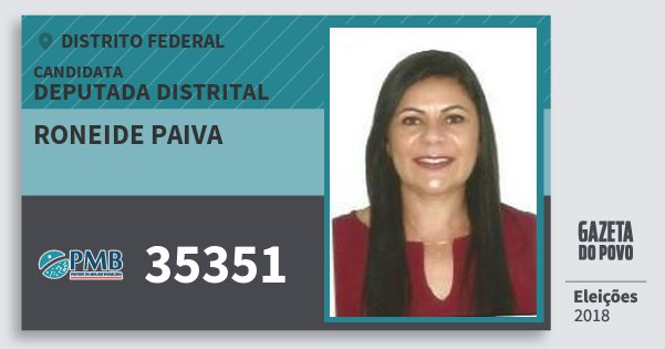 Santinho Roneide Paiva 35351 (PMB) Deputada Distrital | Distrito Federal | Eleições 2018