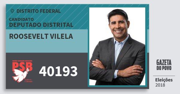 Santinho Roosevelt Vilela 40193 (PSB) Deputado Distrital | Distrito Federal | Eleições 2018