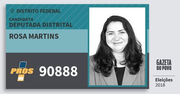 Santinho Rosa Martins 90888 (PROS) Deputada Distrital | Distrito Federal | Eleições 2018