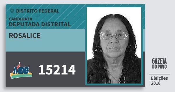Santinho Rosalice 15214 (MDB) Deputada Distrital | Distrito Federal | Eleições 2018