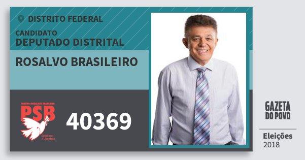 Santinho Rosalvo Brasileiro 40369 (PSB) Deputado Distrital | Distrito Federal | Eleições 2018