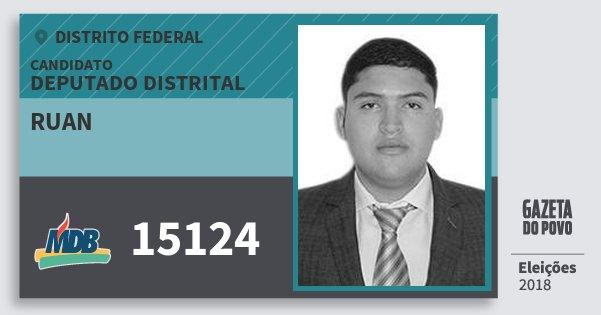 Santinho Ruan 15124 (MDB) Deputado Distrital | Distrito Federal | Eleições 2018