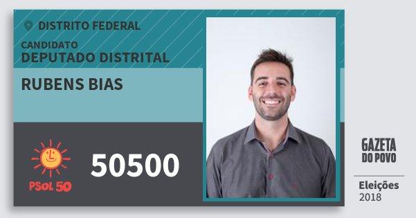 Santinho Rubens Bias 50500 (PSOL) Deputado Distrital | Distrito Federal | Eleições 2018