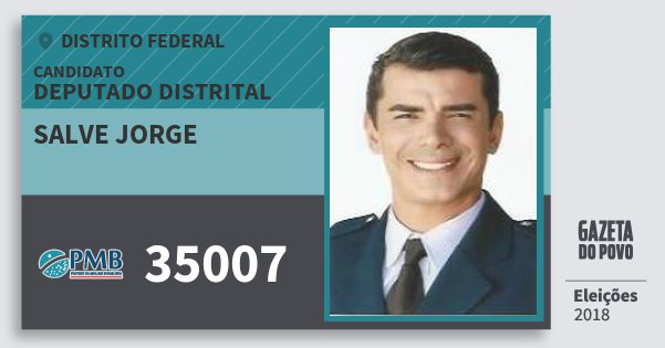Santinho Salve Jorge 35007 (PMB) Deputado Distrital   Distrito Federal   Eleições 2018