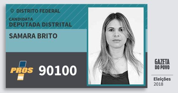 Santinho Samara Brito 90100 (PROS) Deputada Distrital | Distrito Federal | Eleições 2018