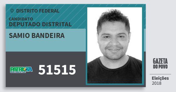 Santinho Samio Bandeira 51515 (PATRI) Deputado Distrital   Distrito Federal   Eleições 2018