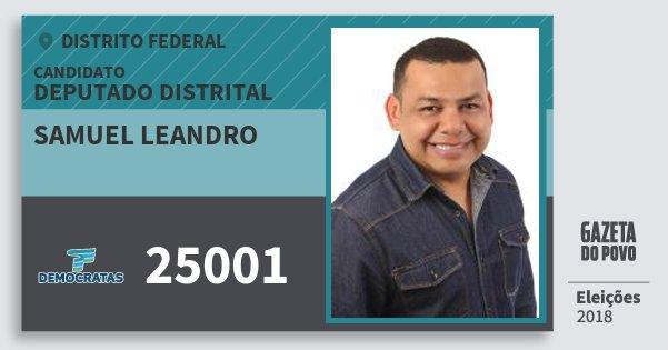 Santinho Samuel Leandro 25001 (DEM) Deputado Distrital | Distrito Federal | Eleições 2018