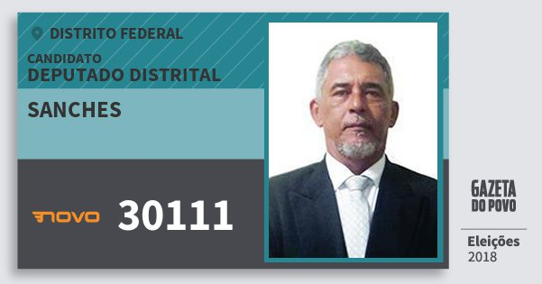 Santinho Sanches 30111 (NOVO) Deputado Distrital | Distrito Federal | Eleições 2018