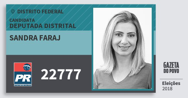 Santinho Sandra Faraj 22777 (PR) Deputada Distrital | Distrito Federal | Eleições 2018