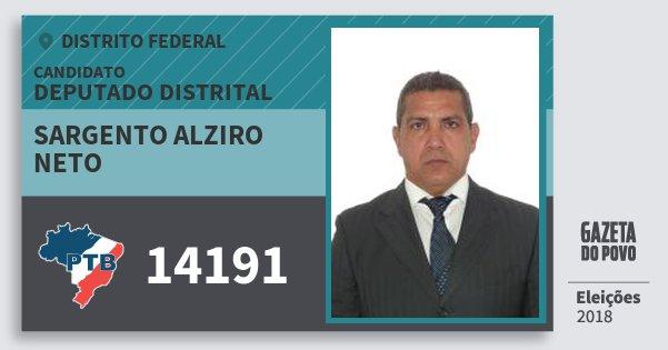 Santinho Sargento Alziro Neto 14191 (PTB) Deputado Distrital | Distrito Federal | Eleições 2018