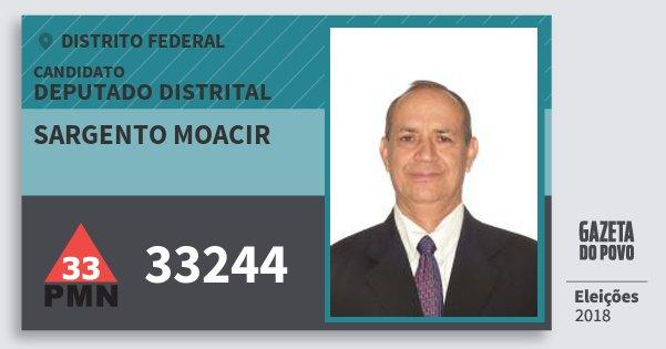Santinho Sargento Moacir 33244 (PMN) Deputado Distrital | Distrito Federal | Eleições 2018